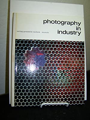 Photography in Industry.: Giebelhausen, Joachim; English edition by E.F. Linssen.