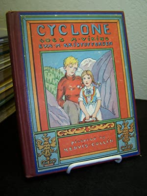 Cyclone Goes A-Viking: A Story of Norway.: Kristofferson, Eva M.