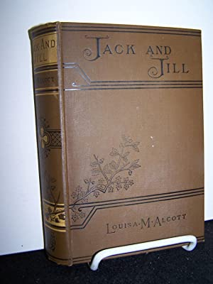 Jack and Jill.: Alcott, Louisa M.