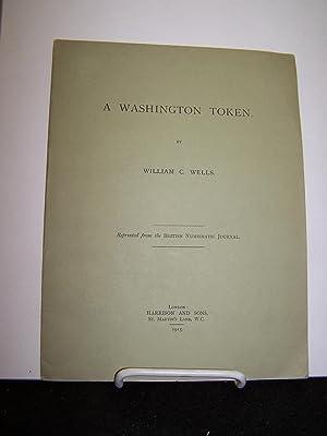 A Washington Token: Wells, William C.