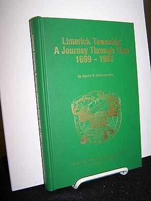 Limerick Township: A Journey through Time 1699 -1987.: Lichtenwalner, Muriel E.