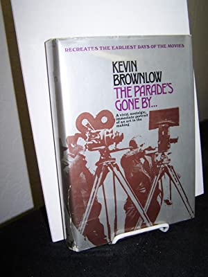 The Parade?s Gone By.: Brownlow, Kevin.