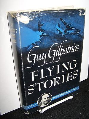 Flying Stories.: Gilpatrics, Guy.