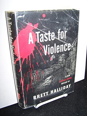 A Taste for Violence.: Halliday, Brett