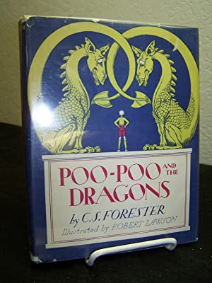 Poo-Poo and the Dragons.: Forester, C.S.