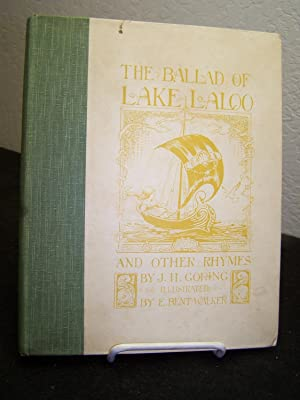 The Ballad of Lake Laloo and Other Rhymes.: Goring, J. H.