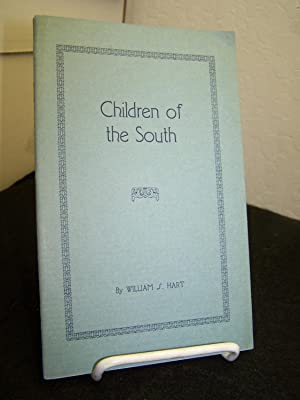 Children of the South.: Hart, William S.
