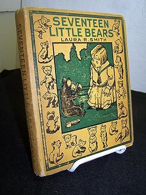 Seventeen Little Bears.: Smith, Laura Rountree.