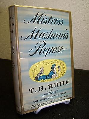 Misstress Masham's Repose: White, T.H.