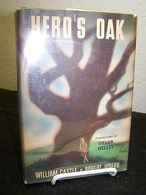 Hero's Oak.: Castle, William & Robert Joseph.
