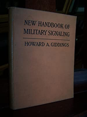 New Handbook of Military Signaling.: Giddings, Howard A.