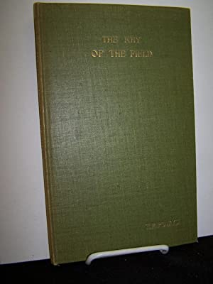 The Key of the Field Being No. 1 of the Furnival Books.: Powys, T. F.
