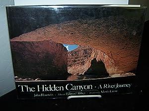 The Hidden Canyon: A River Journey.: Balustein, John.