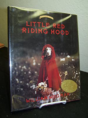 Little Red Riding Hood. (Fay?s Fairy Tales).: Wegman, William with Carole Kismaric and Marvin ...
