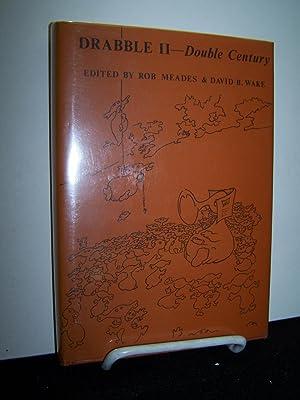 Drabble II - Double Century.: Meades, Rob & David R. Wake (editors).