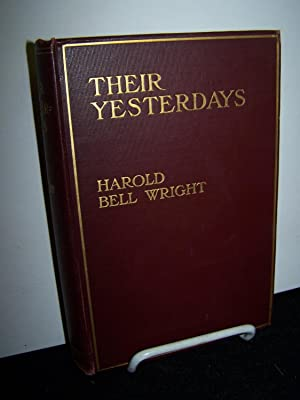 Their Yesterdays.: Wright, Harold Bell.