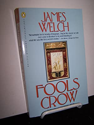 Fools Crow.: Welch, James.