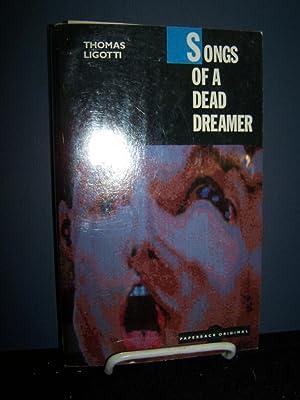 Songs of a Dead Dreamer.: Ligotti, Thomas.