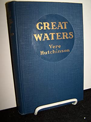 Great Waters.: Hutchinson, Vere.
