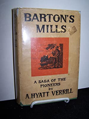 Barton's Mills.: Verrill, A. Hyatt.