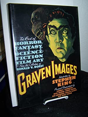Graven Images: The Best of Horror, Fantasy, & Science Fiction Film Art from the Collection of ...