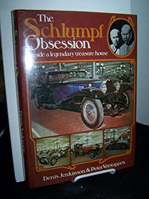 The Schlumpf Obsession: Inside a Legendary Treasure: Jenkinson, Denis and