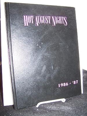 Hot August Nights 1986-'87.: Davison, William R.