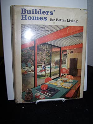 Builders' Homes for Better Living.: Jones, A. Quincy and Frederick E. Emmons.