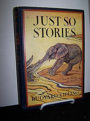 Just So Stories.: Kipling, Rudyard.