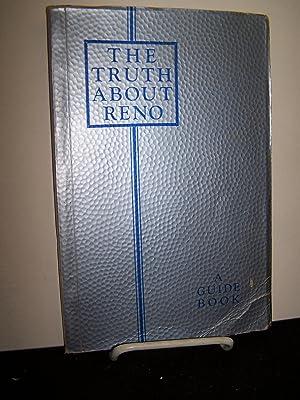 The Truth About Reno.: Siggers, Philip E.
