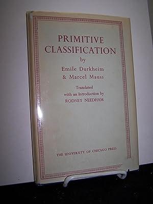 Primitive Classification.: Durkheim, Emile &