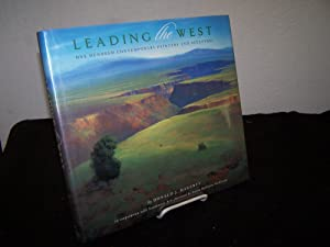 Leading the West; One Hundred Contemporary Painters and Sculptors.: Hagerty, Donald. J.