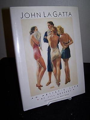 John La Gatta: An Artist's Life.: Bossert, Jill.