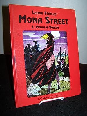 Mona Street: 2. Mona a Venise.: Frollo, Leone.