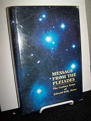 Message From the Pleiades - The Contact: Stevens, Wendelle C.,