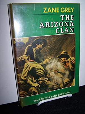 The Arizona Clan.: Grey, Zane.
