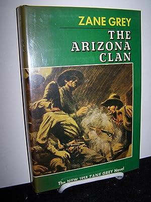 The Arizona Clan.: Grey, Zane.