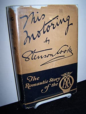 This Motoring: The Romantic Story of the Automobile Association.: Cooke, Stenson