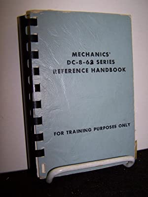 Mechanics' DC-8-62 Series Reference Handbook.: Anonymous.