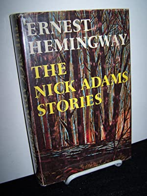 The Nick Adams Stories.: Hemingway, Ernest.