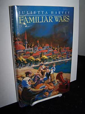 Familiar Wars.: Harvey, Julietta.