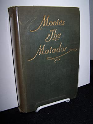 Montes the Matador.: Harris, Frank.