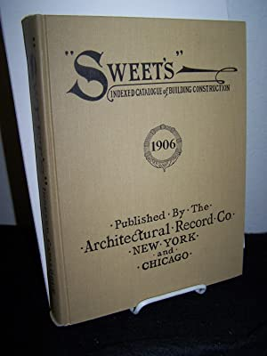 "Sweet's"" Indexed Catalogue of Building Construction 1906. (reprint).: Architectural ..."