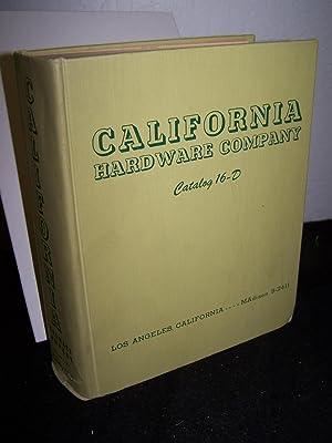 California Hardware Company.Wholesale Dealers.Catalog 16-D: California Hardware.