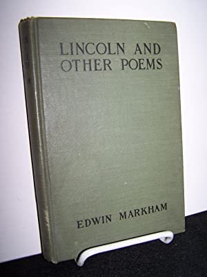 Lincoln and Other Poems.: Markham, Edwin.
