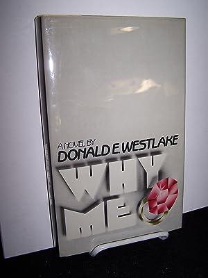 Why Me.: Westlake, Donald E.