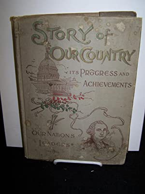 Story of Our Country: Child's Life of Christ: Charming Stories of Travel. Slaesman's ...