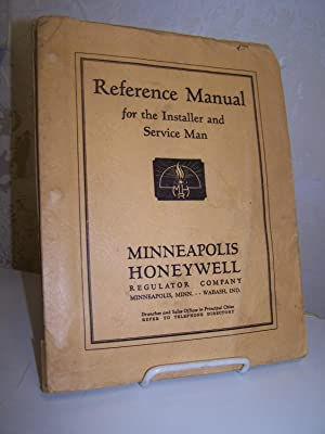 Reference Manual For The Installer And Service Man 1934.: Minneapolis Honeywell Regulator Company.