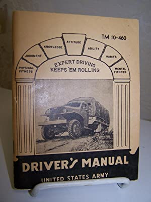 Driver's Manual TM 10-460.: War Department