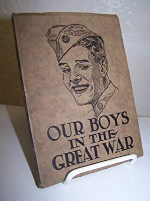 History and Rhymes of Our Boys in the Great War.